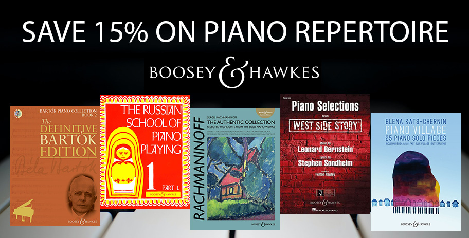 Save 15% on Boosey & Hawkes Piano Repertoire
