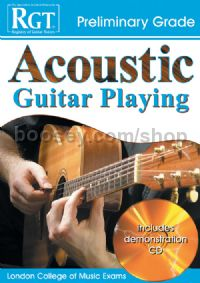 RGT Acoustic Guitar Playing Preliminary Grade (Book & CD)